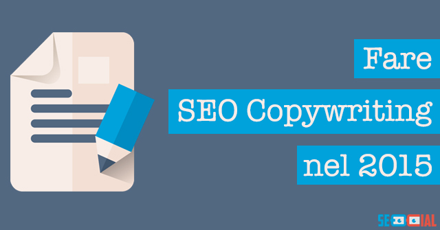 Fare SEO copywriting nel 2015